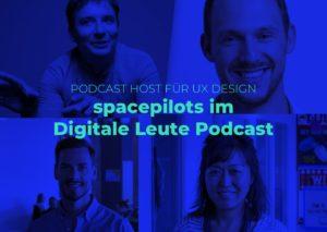 digitale leute podcast spacepilots ux design
